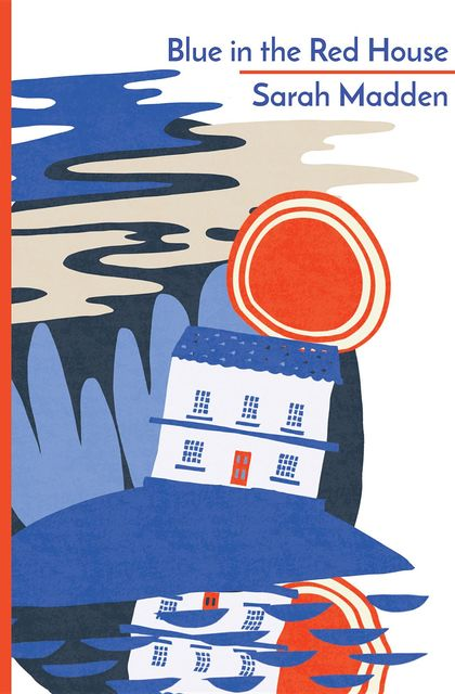 Blue in the Red House, Sarah Madden