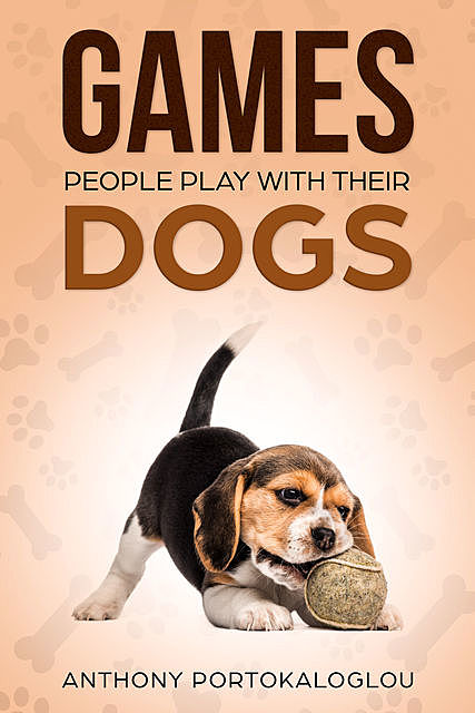 Games People Play With Their Dogs, Anthony Portokaloglou