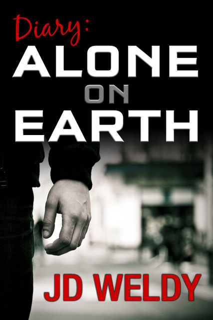 Diary: Alone on Earth, JD Weldy