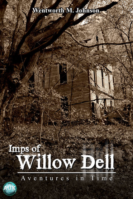 Imps of Willow Dell, Wentworth M. Johnson