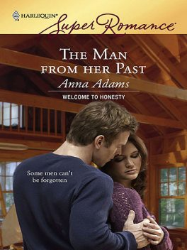 The Man From Her Past, Anna Adams