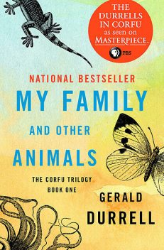My Family and Other Animals, Gerald Durrell