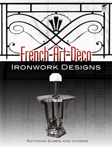 French Art Deco Ironwork Designs, Raymond Subes