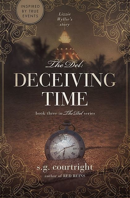 The Del: DECEIVING TIME, S.G. Courtright