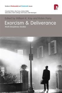 Exorcism and Deliverance, William Kay