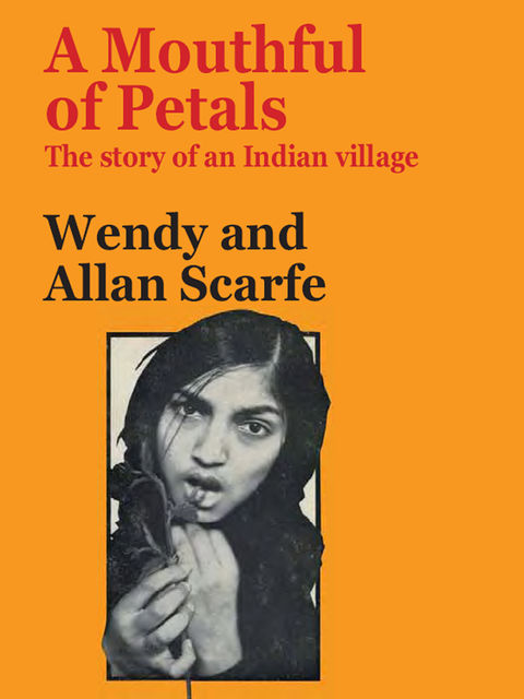 A Mouthful of Petals, Allan Scarfe, Wendy Scarfe