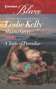 A Taste of Paradise, Leslie Kelly, Shana Gray