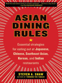 Asian Dining Rules, Steven Shaw
