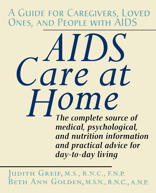 AIDS Care at Home, Judith Greif