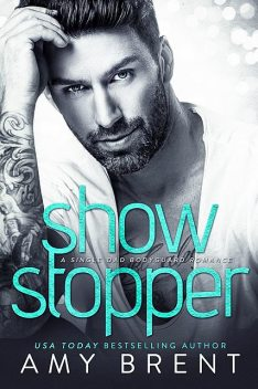 Show Stopper, Amy Brent
