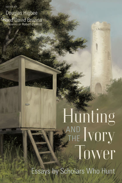 Hunting and the Ivory Tower, Robert DeMott