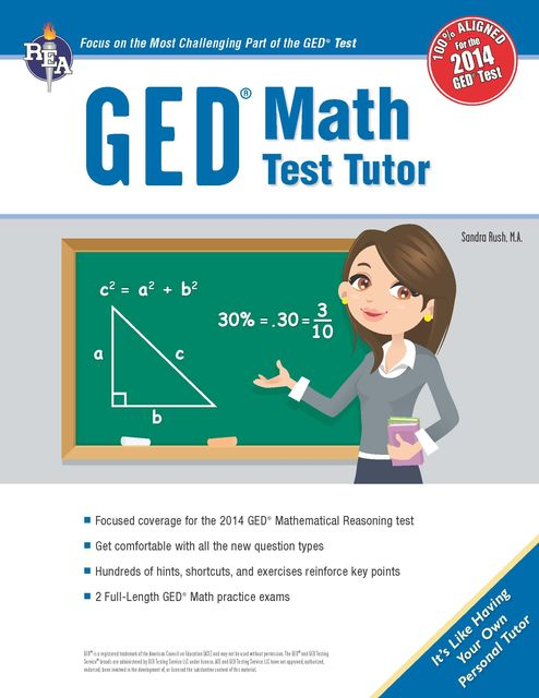 GED® Math Test Tutor, For the New 2014 GED® Test, Sandra Rush