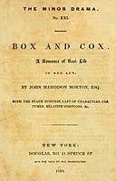 Box and Cox: A Romance of Real Life in One Act, John Maddison Morton