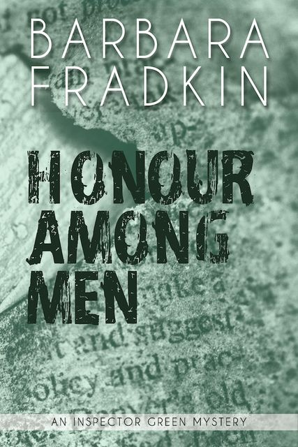 Honour Among Men, Barbara Fradkin