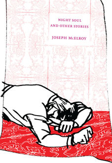 Night Soul and Other Stories, Joseph McElroy