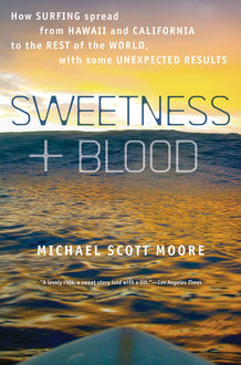 Sweetness and Blood, Michael Moore