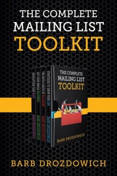 The Complete Mailing List Toolkit, Barb Drozdowich