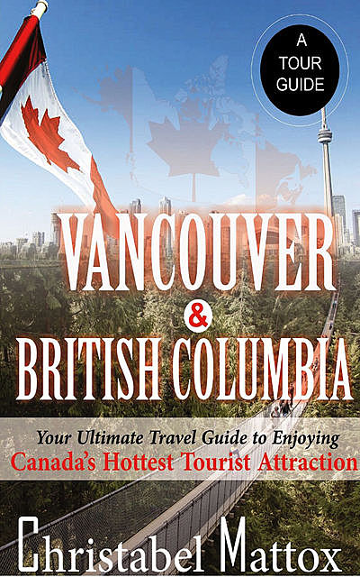 Vancouver And British Columbia, Christabel Mattox