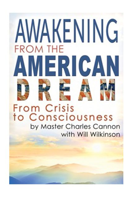 Awakening from the American Dream, Master Charles Cannon, Will Willkinson