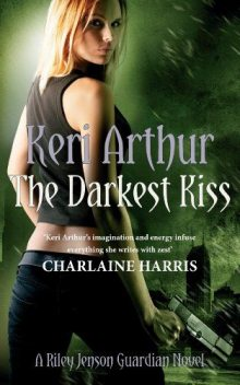 The Darkest Kiss, Keri Arthur