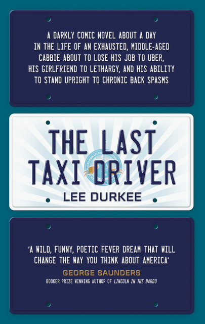The Last Taxi Driver, Lee Durkee