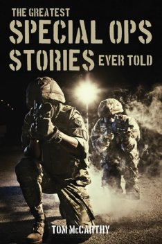 The Greatest Special Ops Stories Ever Told, Tom McCarthy