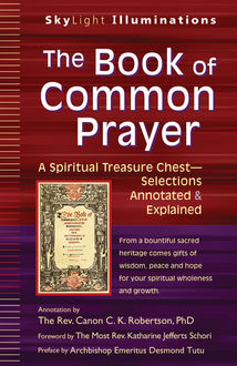 The Book of Common Prayer, Annotation by The Rev. Canon C.K. Robertson