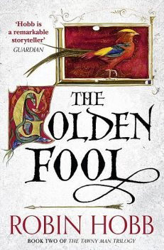 The Golden Fool, Robin Hobb