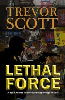 Lethal Force, Trevor Scott