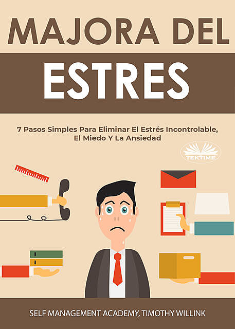 Manejo Del Estrés, Timothy Willink, Self Management Academy