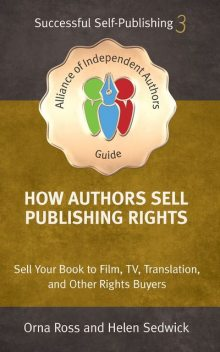 How Authors Sell Publishing Rights, Orna Ross, Helen Sedwick