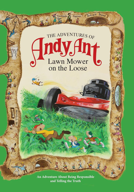 The Adventures of Andy Ant: Lawn Mower on the Loose, Gerald D. O'Nan, Lawrence W. O'Nan