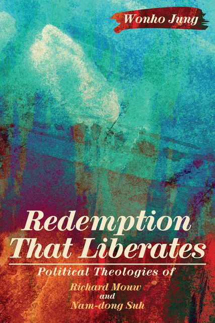 Redemption That Liberates, Wonho Jung