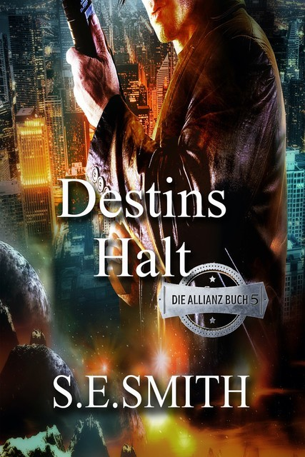 Destins Halt, S.E. Smith