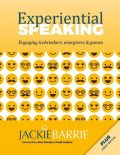 Experiential Speaking: Engaging Icebreakers, Energisers & Games, Jackie Barrie