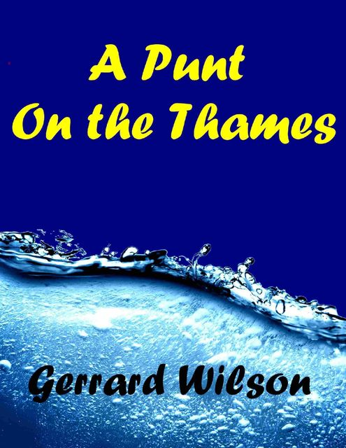 A Punt On the Thames, Gerrard Wilson