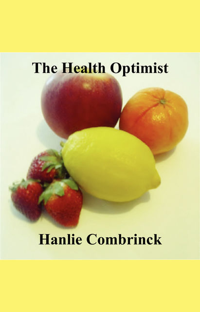 The Health Optimist, Hanlie Combrinck