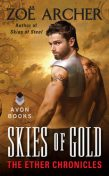 Skies of Gold, Zoe Archer