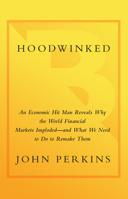 Hoodwinked, John Perkins
