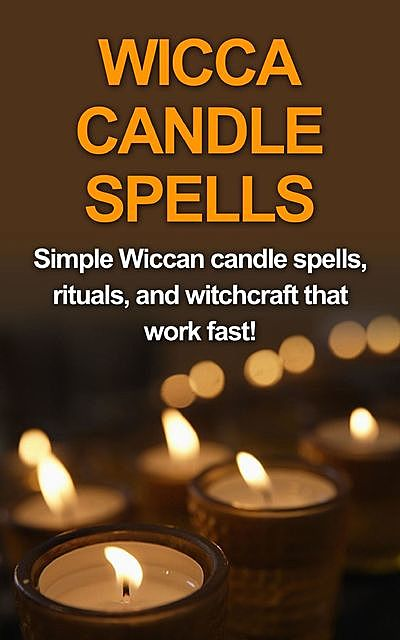 Wicca Candle Spells, Stephanie Mills