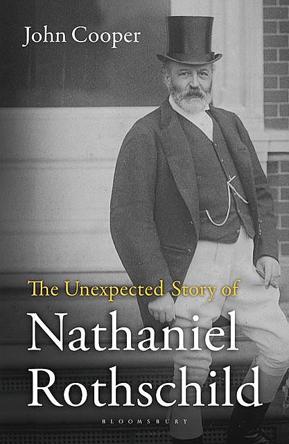 The Unexpected Story of Nathaniel Rothschild, John Cooper