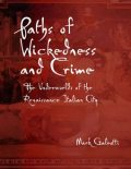Paths of Wickedness and Crime, Mark Galeotti
