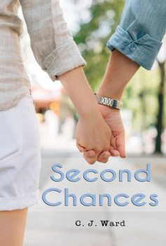 Second Chances, C.J. Ward