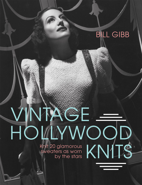 Vintage Hollywood Knits, Bill Gibb