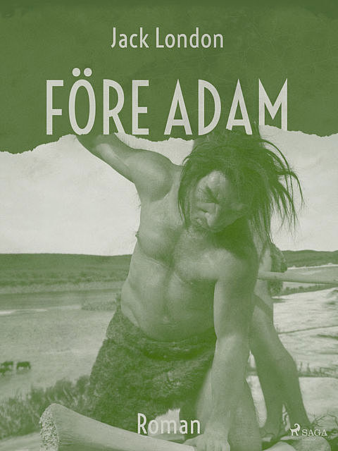 Före Adam, Jack London