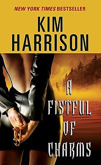 A Fistful of Charms, Kim Harrison