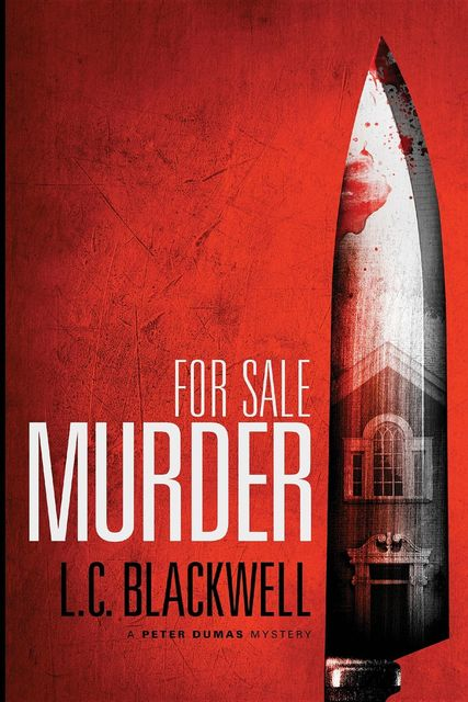 For Sale Murder, L.C. Blackwell