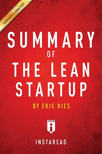 Summary of The Lean Startup, Instaread