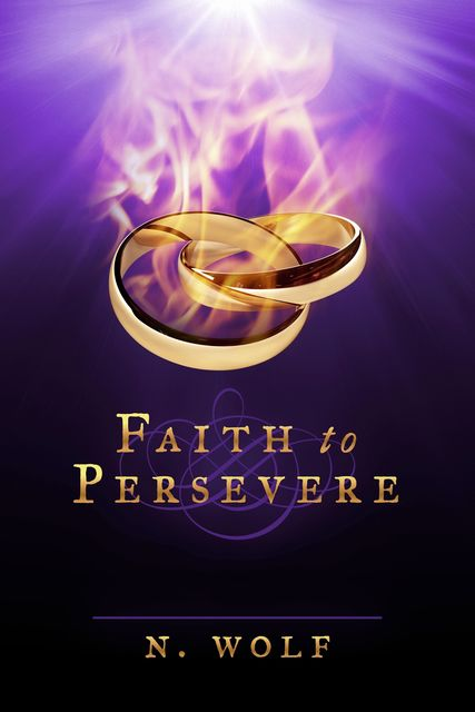 Faith to Persevere, Rachel Rubin Wolf