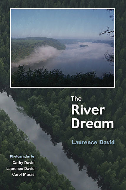 The River Dream, Laurence David